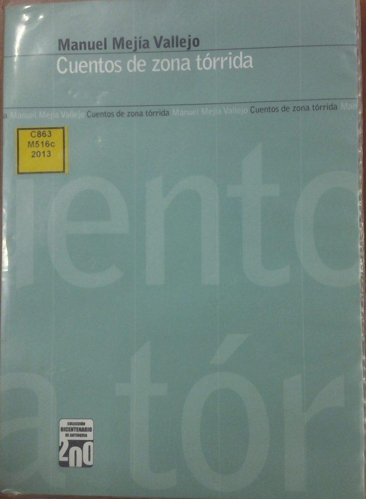 1-cuentos-de-zona-torrida-2013-editorial-universidad-de-antioquia
